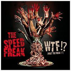 Speed Freak - Wtf