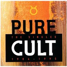 Cult (The) - Pure Cult - The Singles 1984-1995