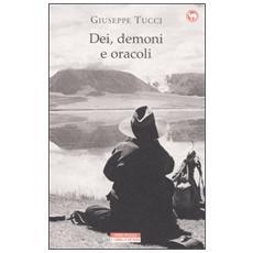 Dei, demoni e oracoli. La leggendaria spedizione in Tibet del 1933