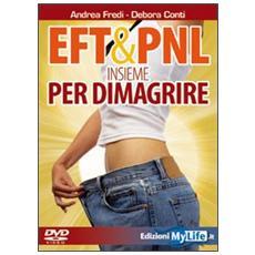 EFT & PNL insieme per dimagrire. Con DVD