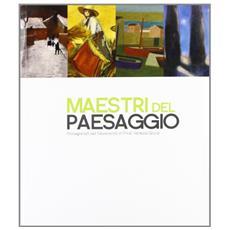 Maestri del paesaggio. Protagonisti del Novecento in Friuli Venezia Giulia