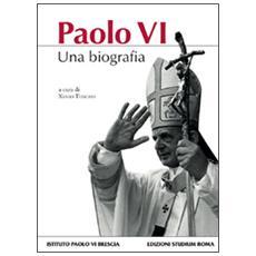 Paolo VI. Una biografia