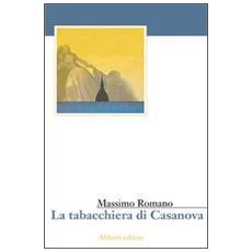 Tabacchiera di Casanova (La)