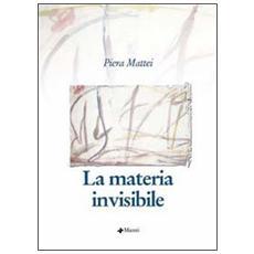 Materia invisibile (La)