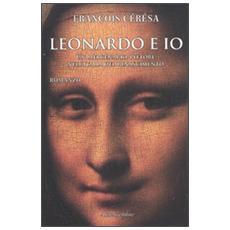 Leonardo e io. Un mercenario pittore nell'Italia del Rinascimento