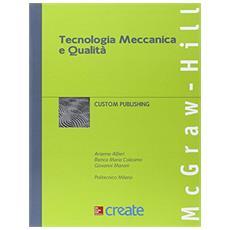 Tecnologia meccanica e qualit�