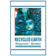 Recycled Earth - Assignment : Survive (Audiocassetta)