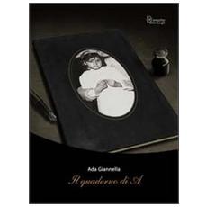 Il quaderno di A