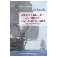 Ascesa e declino della potenza navale britannica