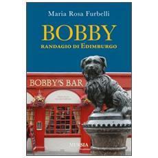 Bobby. Randagio di Edimburgo