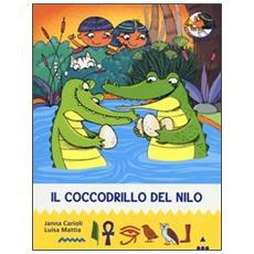 Il coccodrillo del Nilo. All'ombra delle piramidi. Vol. 8