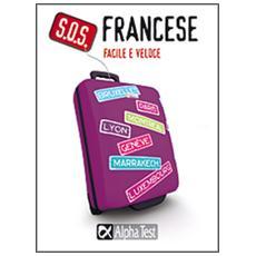 S. O. S. Francese facile e veloce