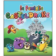 Famiglia Casteldrake (La)
