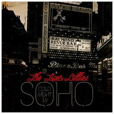 Tiger Lillies - Cold Night In Soho
