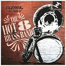 Hot 8 Brass Band - Vicennial: 20 Years Of (2 Lp)