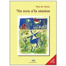 Sera a' la stasion ('Na) . Con CD Audio