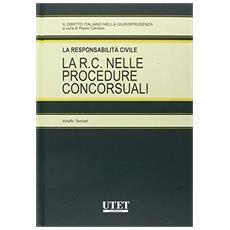 La responsabilità civile. La R. C. nelle procedure concorsuali