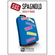 S. O. S. Spagnolo facile e veloce