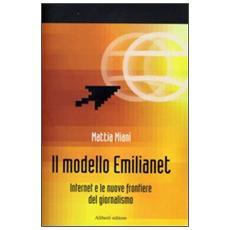 Emilianet. Internet e il sistema dei media locali