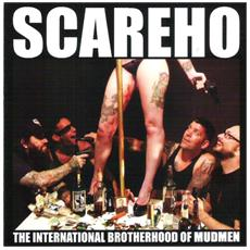 Scareho - International Brotherhood Of Mudmen