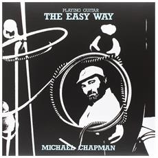 Michael Chapman - Playing Guitar The Easyway