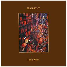 Mccarthy - I Am A Wallet (2 Lp)