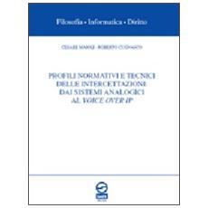 Profili normativi e tecnici delle intercettazioni. Dai sistemi analogici al voice over IP