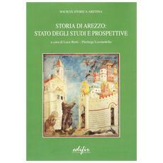 Storia di Arezzo. Stato degli studi e prospettive
