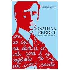 Jonathan Berret. Un uomo meraviglioso