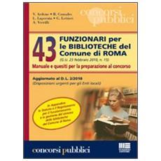 Quarantatré funzionari per le biblioteche del comune di Roma