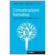 Comunicazione formativa. Percorsi riflessivi e ambiti di ricerca
