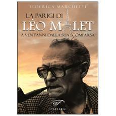 La Parigi di Léo Malet. A vent'anni dalla sua scomparsa