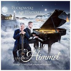 Zuckowski & Tingvall - Waer Uns Der Himmel Immer