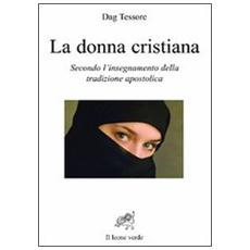 La donna cristiana secondo l'insegnamento della tradizione apostolica