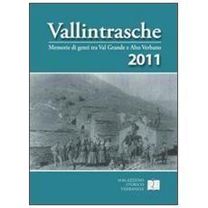 Vallintrasche. Memorie di genti tra Val Grande e Alto Verbano. Vol. 4