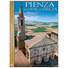 Pienza and val d'Orcia. History, monuments, art