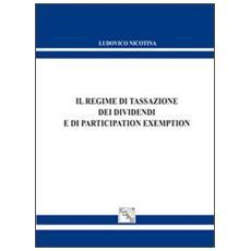 Il regime di tassazione dei dividendi e di participation exemption