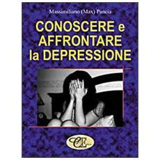 Conoscere e affrontare la depressione
