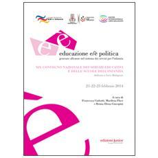 Educazione e / è politica. Generare alleanze nel sistema dei servizi per l'infanzia