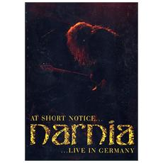 Narnia - At Short Notice - Live In Germany