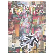 1001 notte di Bacchus (Le) . Vol. 5