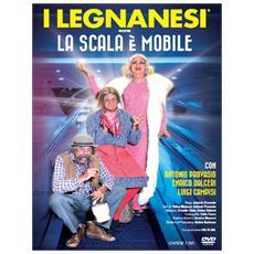 Dvd Legnanesi (i) - La Scala E' Mobile