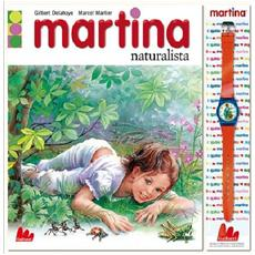 Martina Naturalista (Libro+Orologio)