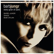 Barb Jungr - Every Grain Of Sand: Fifteenth Anniversary Edition 180G Vinyl