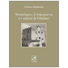 Montelepre, il dopoguerra e i misteri di Giuliano