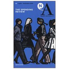 Nuovi argomenti. Vol. 63: The spending review.