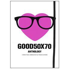 Good 50x70. Anthology