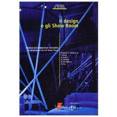 Design e gli show room. Design, distribuzione e consumo. Atti del 3º Convegno (Il)
