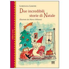 Due incredibili storie di Natale