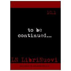 LN. LibriNuovi (2010) . Vol. 10